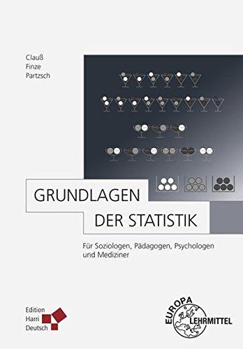 Statistik zum Mitdenken: Ein Arbeits- und Übungsbuch