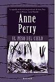 El Peso del Cielo, Anne Perry, 8466642307