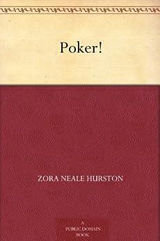 Poker! by [Hurston, Zora Neale]