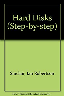 Hard Disks (Step-By-Step) by Butterworth-Heinemann