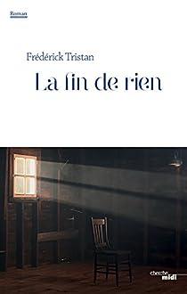 La fin de rien par Tristan