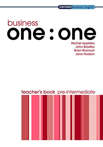 Business one:one Pre-Intermediate Teacher's Book (Oxford Business English)