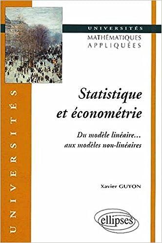 Livres Statistique et économétrie - Du modèle linéaire aux modèles non-linéaires pdf, epub