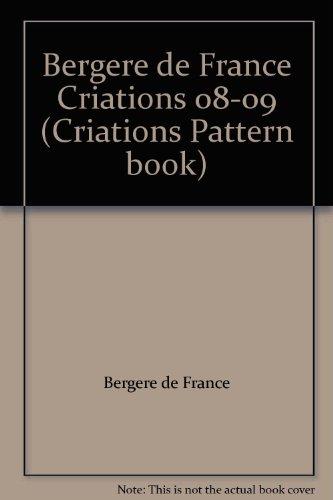 Bergere de France Criations 08-09 (Criations Pattern book)