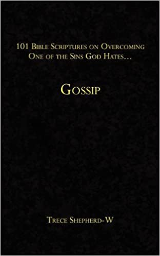 101 Bible Scriptures on Overcoming One of the Sins God Hates