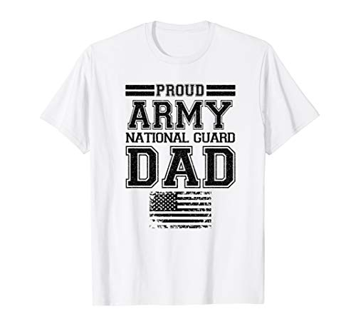 (Proud Army National Guard Dad T-Shirt U.S. Military Gift Tee)