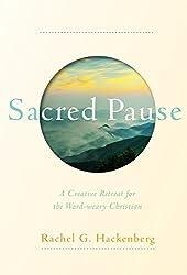 Sacred Pause by Rachel Hackenburg