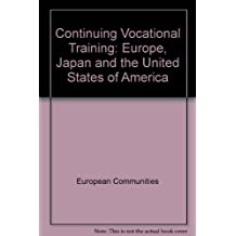 Continuing Vocational Training: Europe, Japan and the United States of America