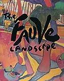 The Fauve Landscape