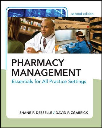 Pharmacy Management: Essentials for All Practice Settings, Second Edition