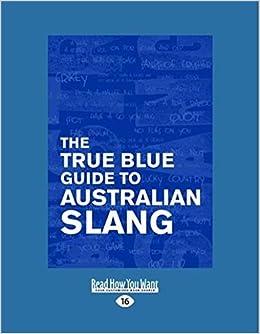 True Blue Guide to Australia Slang