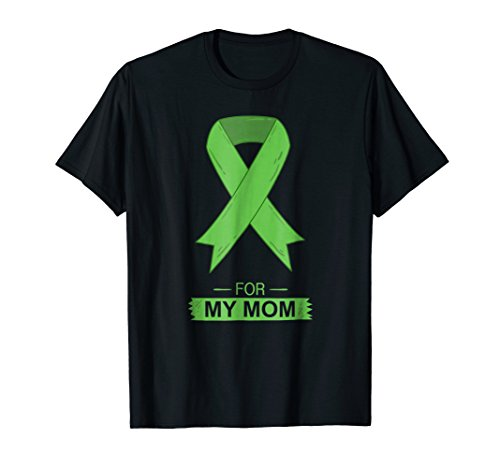 - Bile Duct Cancer Aware Green Ribbon For My Mom Shirt