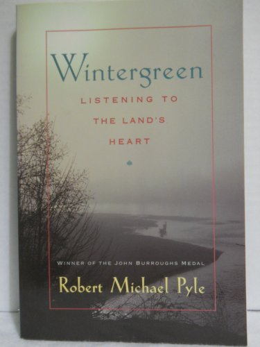 Wintergreen: Listening to the Land's Heart