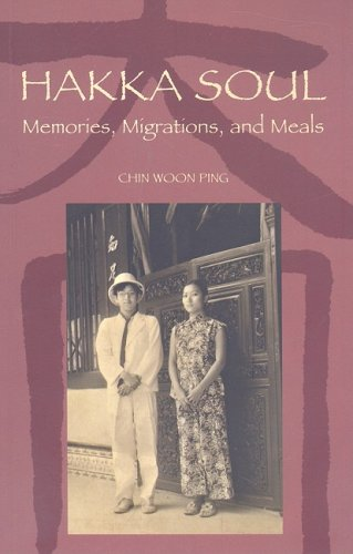 Hakka Soul: Memories, Migrations, and Meals (Intersections: Asian and Pacific American Transcultural Studies)