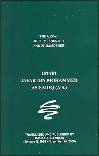 Imam Jafar Ibn Muhammad As-Sadiq A S  : The Great Muslim