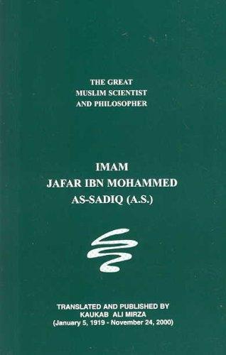 Imam Jafar Ibn Muhammad As-Sadiq A.S. : The Great Muslim Scientist and Philosopher