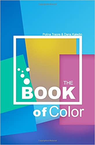 THE BOOK Of COLOR: The Beginner\'s Guide To Color Theory: Polina ...