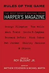 Rules of the Game: The Best Sports Writing from Harper's Magazine (The American Retrospective Series) Paperback