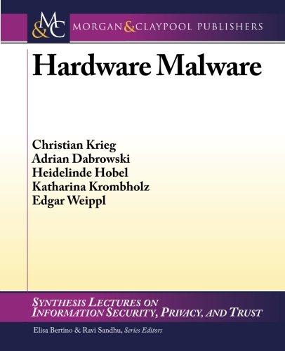 Hardware Malware: Christian Krieg, Adrian Dabrowski