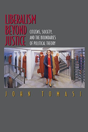 Liberalism Beyond Justice: Citizens, Society, and the Boundaries of Political Theory.