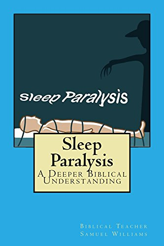 Sleep Paralysis: A Deeper Biblical Understanding