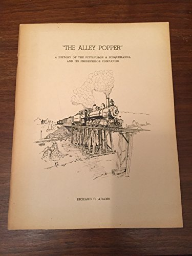 Collectible New York Central Railroad (The Alley Popper: A History of the Pittsburgh & Susquehanna and its Predecessor Companies)