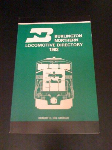 Burlington Northern Locomotive - Burlington Northern Locomotive Directory 1992