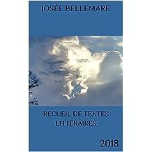 Recueil de textes littéraires: 2018 (French Edition)