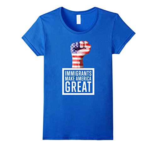 Women's I Am An Immigrant T Shirt - Keep America Great Small Royal Blue