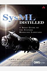 SysML Distilled: A Brief Guide to the Systems Modeling Language Paperback