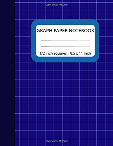 """Graph Paper Notebook 1/2 inch Squares: Blank Quad Ruled 110 Square Grid Pages Large (8.5"""" x 11"""") (Composition Books) pdf epub"""