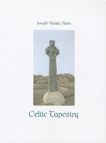 Celtic Piano Music - Celtic Tapestry: Piano Collection