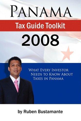 Panama Tax Guide Toolkit 2008