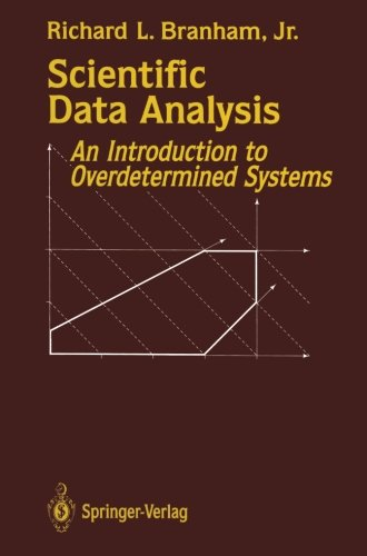 Scientific Data Analysis: An Introduction to Overdetermined Systems