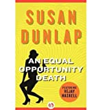 Front cover for the book An Equal Opportunity Death by Susan Dunlap