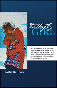 Book Butterfly Girl by Phyllis Hoffman (2014-07-14)