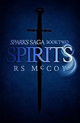Spirits (Sparks Saga Book 2)