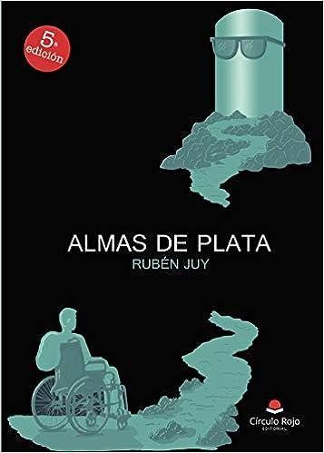 Almas de Plata: Amazon.es: Juy, Rubén: Libros