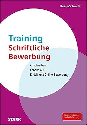 hesseschrader training schriftliche bewerbung jrgen hesse hans christian schrader amazonde bcher - Schriftliche Bewerbung