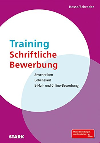 Hesse/Schrader: Training Schriftliche Bewerbung Taschenbuch – 23. Februar 2015 Jürgen Hesse Hans Christian Schrader Stark Verlag 3866689772