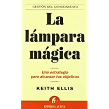Lampara Magica (Gestion Del Conocimiento) (Spanish Edition)