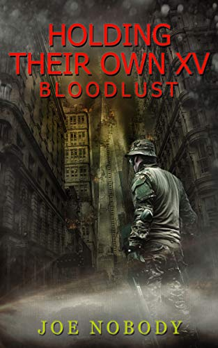 Holding Their Own XV: Bloodlust by [Nobody, Joe]