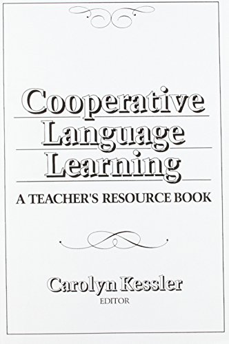 Cooperative Language Learning: A Teacher's Resource Book