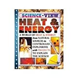 Heat and Energy, Steve Parker, 0791082075