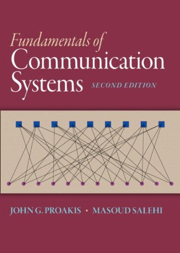 Fundamentals of Communication Systems (2nd (Communication Fundamentals)