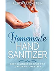 Homemade Hand Sanitizer: Best Sanitizer Recipes for a Hygienic Lifestyle