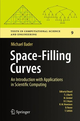 Space-Filling Curves: An Introduction with Applications in Scientific Computing (Texts in Computational Science and