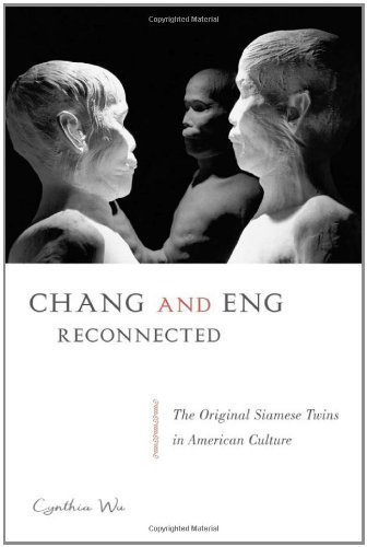 Chang & Eng Reconnected by Wu, Cynthia. (Temple University Press,2012) [Paperback]