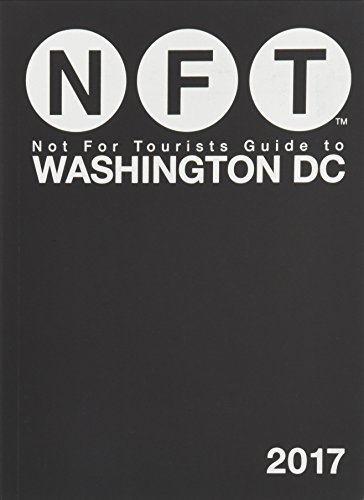 Not For Tourists Guide To Washington Dc 2017