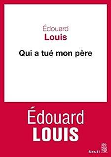 Qui a tué mon père, Louis, Édouard